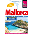 Mallorca: Das Handbuch für den optimalen Urlaub (Reiseführer)