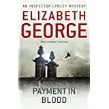 Payment in Blood: 'A treat - splendidley plotted and beautifully written' (Inspector Lynley)