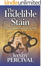 The Indelible Stain (Esme Quentin Mystery Book 2)