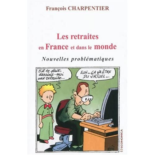 Les retraites en France et dans le monde : Nouvelles problématiques