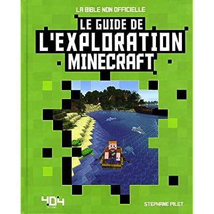 Minecraft - Le guide de l'exploration