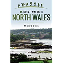 15 Great Walks in North Wales