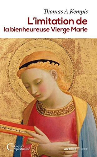 L'imitation de la bienheureuse Vierge Marie par Thomas A Kempis
