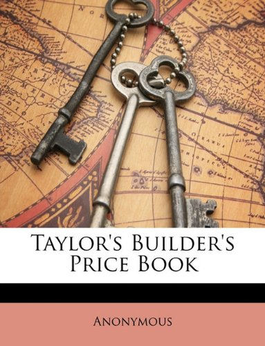 Taylor's Builder's Price Book