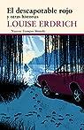 El Descapotable Rojo par Erdrich
