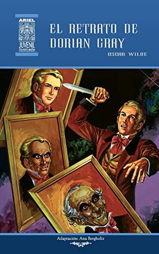 El retrato de Dorian Gray: Volume 49 (Ariel Juvenil Ilustrada) por Oscar Wilde