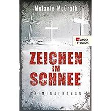 Zeichen im Schnee (Edie Kiglatuk 2) (German Edition)