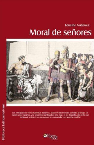 Moral de señores por Eduardo Gutiérrez Arias
