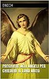 Preghiere agli Angeli per chiedere il loro aiuto