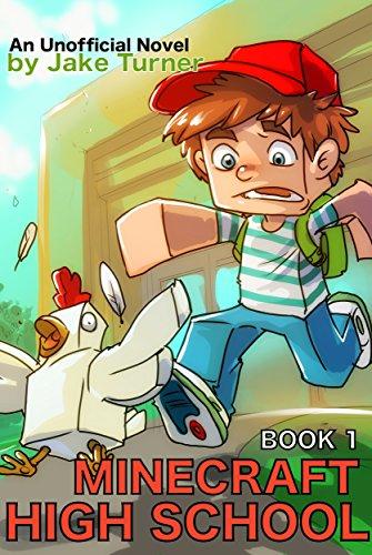 Minecraft High School Book 1: An Unofficial Minecraft Novel (English Edition)