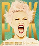 The Truth About Love Tour: Live From Melbourne by P!nk