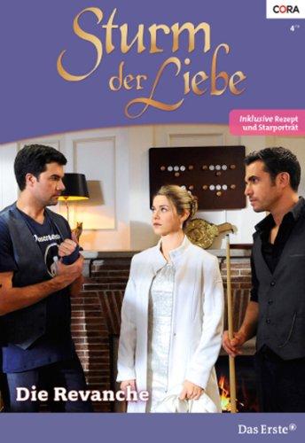 Sturm der Liebe 95: Die Revanche [Kindle Edition]