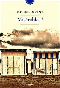 Misérables ! par Michel Quint