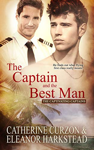 The Captain and the Best Man (Captivating Captains Book 4) by [Curzon, Catherine, Harkstead, Eleanor]