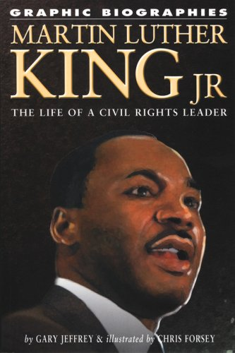 Martin Luther King Jr.: The Life of a Civil Rights Leader (Graphic Biographies) por Gary Jeffrey