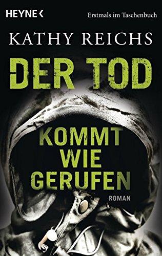 Der Tod kommt wie gerufen: Roman (Die Tempe-Brennan-Romane, Band 11) - Devil Bones