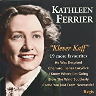 Klever Kaff - More Kathleen Ferrier Favourites