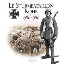 Sturmbataillon No. 5 Rohr 1916-1918
