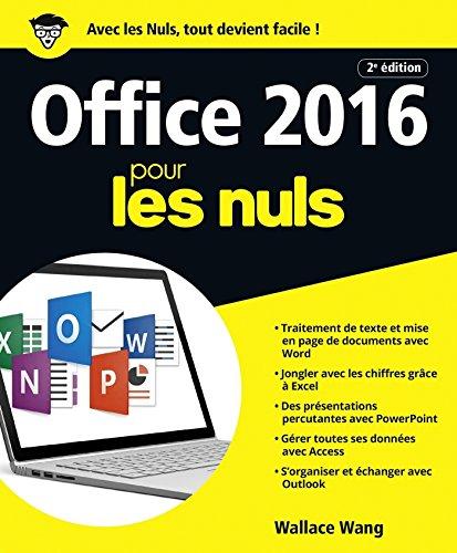 Office 2016 pour les Nuls grand format, 2e édition par Wallace WANG