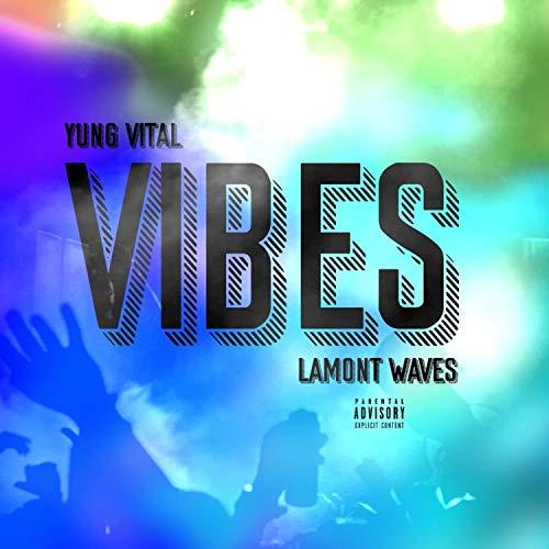 Vibes (feat. Lamont Waves) [Explicit]