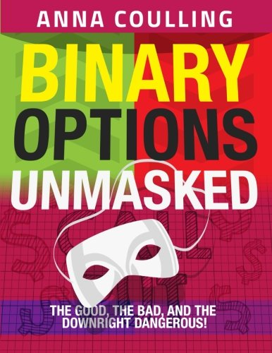 Binary Options Unmasked