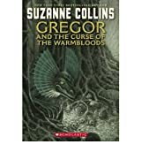 (GREGOR AND THE CURSE OF THE WARMBLOODS) BY COLLINS, SUZANNE(AUTHOR)Paperback Jul-2006