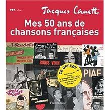 Mes 50 ans de chansons françaises (1CD audio)