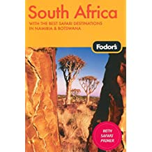 Fodor's South Africa, 4th Edition: With the Best Safari Destinations in Namibia & Botswana (Travel Guide)