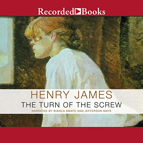 The Turn of the Screw - Henry James - Unabridged