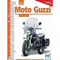Moto Guzzi V-2 ab Baujahr 1974 (Reparaturanleitungen)
