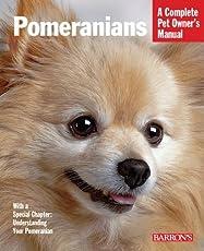 Pomeranians: Complete Pet Owner's Manual (Barron's Dog Bibles)
