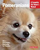 #2: Pomeranians: Complete Pet Owner's Manual (Barron's Dog Bibles)