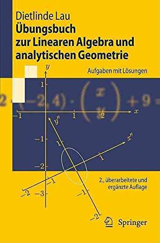 [(Ubungsbuch Zur Linearen Algebra Und Analytischen Geometrie)] [By (author) Dietlinde Lau] published on (April, 2011)