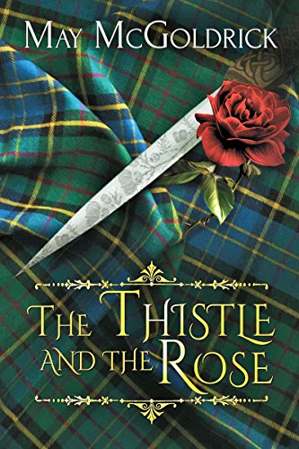 The Thistle and the Rose (MacPherson Clan series Book 0) (English Edition) -