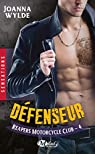 Reapers motorcycle club, tome 4 : Defenseur par Wylde