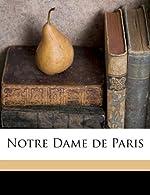 Notre Dame de Paris de Victor Hugo