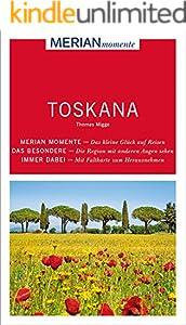 MERIAN momente Reiseführer Toskana: MERIAN momente