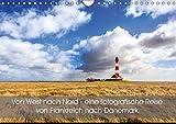 Von West nach Nord - eine fotografische Reise von Frankreich nach Dänemark (Wandkalender 2018 DIN A4 quer): Reisen Sie mit diesem Kalender von der ... ... Orte) [Kalender] [Apr 01, 2017] Peters, Reemt - Reemt Peters