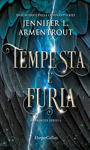 Tempesta e furia (Harbinger Series Vol. 1) di [Armentrout, Jennifer L.]