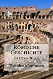 Römische Geschichte: Drittes Buch