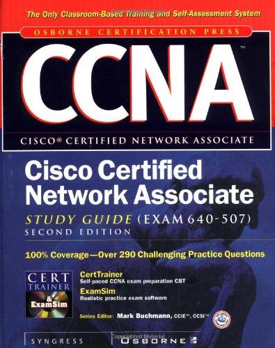 CCNA Cisco Certified Network Associate Study Guide (exam 640-507) (Certification Press)