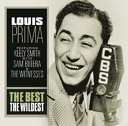 Best - The Wildest - Louis Prima - 2017
