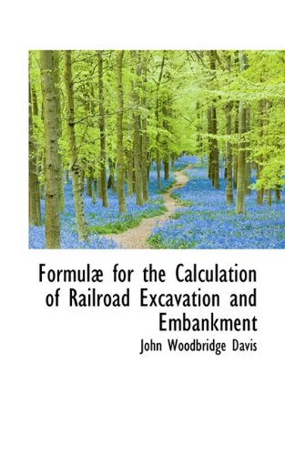 Formulæ for the Calculation of Railroad Excavation and Embankment