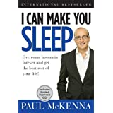 [I CAN MAKE YOU SLEEP: OVERCOME INSOMNIA FOREVER AND GET THE BEST REST OF YOUR LIFE [WITH CD (AUDIO)] (I CAN MAKE YOU) BY (Author)McKenna, Paul]Hardcover(Sep-2009)