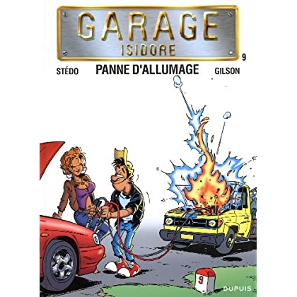 Garage Isidore - tome 9 - Panne d'allumage