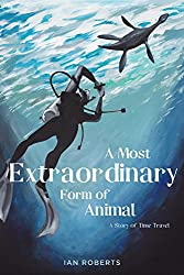 A Most Extraordinary Form of Animal: A Short Story of The Loch Ness Monster (Deeper Realms Book 1)