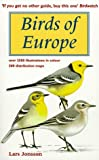 Birds of Europe: With North Africa and the Middle East (Helm Field Guides): Written by Lars Jonsson, 1999 Edition, (New Ed) Publisher: Christopher Helm Publishers Ltd [Paperback]