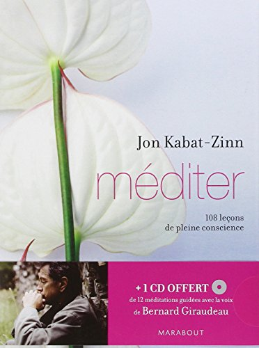 Méditer : 108 leçons de pleine conscience (MP3 CD inclus)