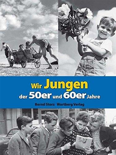 (Wir Jungen der 50er und 60er Jahre (Modernes Antiquariat))
