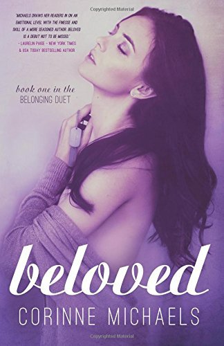 Beloved: 1 (The Belonging Series): Written by Corinne Michaels, 2014 Edition, Publisher: CreateSpace Independent Publishing [Paperback]